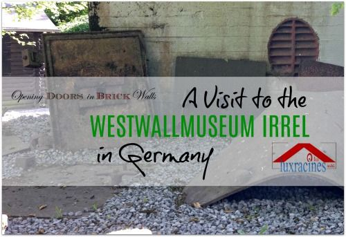 A Visit To The Westwall Museum In Irrel Germany