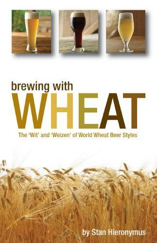 Brewing with Wheat: The 'Wit' and 'Weizen' of World Wheat Beer Styles by Stan Hieronymus, http://www.amazon.com/gp/product/B00F0Y958Y/ref=as_li_tl?ie=UTF8&camp=1789&creative=390957&creativeASIN=B00F0Y958Y&linkCode=as2&tag=vilvie-20&linkId=7S6TM7T3HF2LSJOI