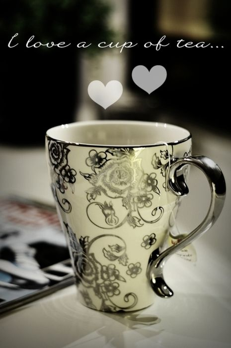 ♥ I love a cup of tea, each & every day