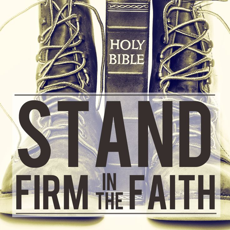 1 Corinthians 16:13 Be on the alert. Stand firm in the ...
