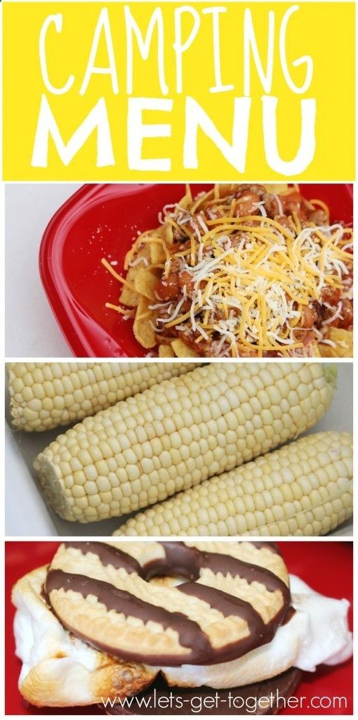 Camping Menu Lets Get Together - walking tacos, cooler corn (as in how to cook corn on the cob in a cooler), and the only way youll ever want to do smores again! Easy food, perfect for camping with kids! #smores #campingfood #recipes