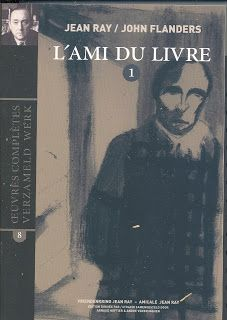 L'ami du livre / Jean Ray, John Flanders ; [édition dirigée par = Uitgave samengesteld door Arnaud Huftier, André Verbrugghen] - Kuurne : Amicale Jean Ray, 2008-2013 - 2 Vol.