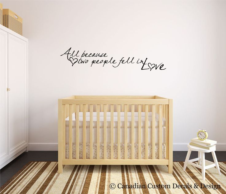 All because two people fell in love - Vinyl Wall Decal - Nursery Room - Childrens Room - Wall Art - Home Decor - Baby - Boy - Girl by CanadianCustomDecals on Etsy