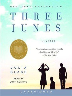 June 2014:  Three Junes by Julia Glass