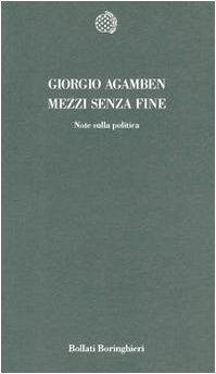 Mezzi senza fine. Note sulla politica di Giorgio Agamben https://www.amazon.it/dp/883390993X/ref=cm_sw_r_pi_dp_x_.iBRybA961TWA