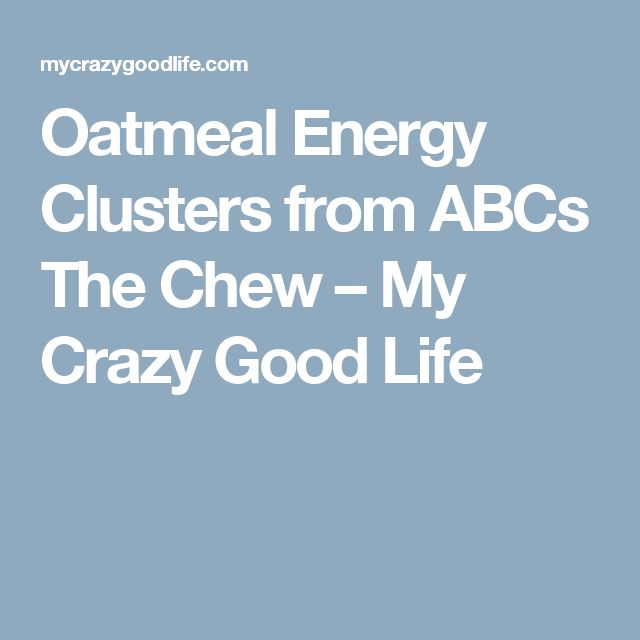 Oatmeal Energy Clusters from ABCs The Chew – My Crazy Good Life