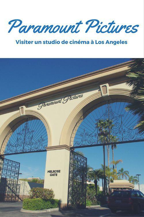 Visite des studios de cinéma de la Paramount à Los Angeles