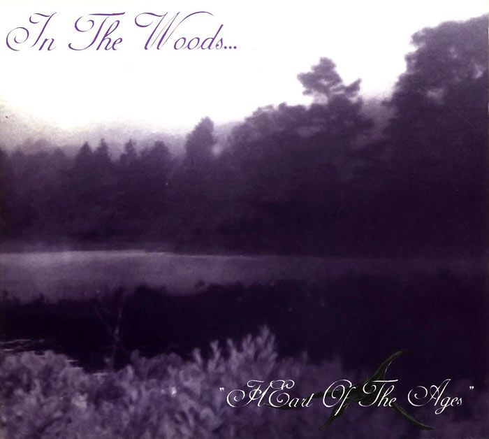 In the Woods... - Heart of the Ages (1995)