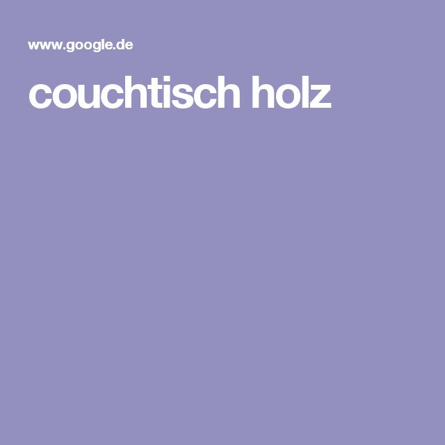 17 Best ideas about Couchtisch Holz on Pinterest  Di