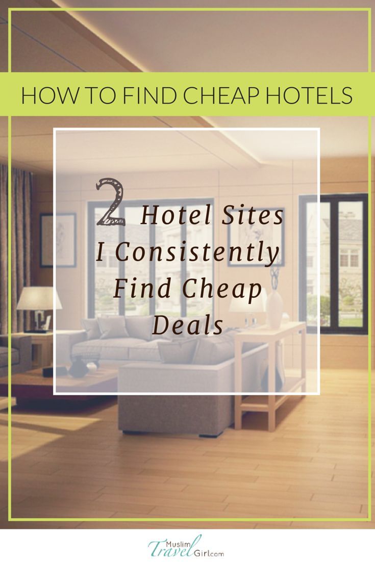 How To Find Hotels Two Hotel Sites I Consistently Deals Muslimtravel