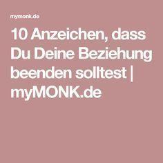 10 Anzeichen, dass Du Deine Beziehung beenden solltest | myMONK.de