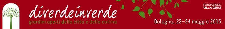 Diverdeinverde 2015 2a Edizione Tre giorni per scoprire che Bologna è un giardino