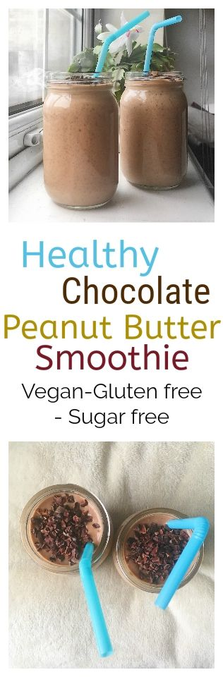 healthy chocolate peanut butter smoothie Come and see our new website at bakedcomfortfood.com!