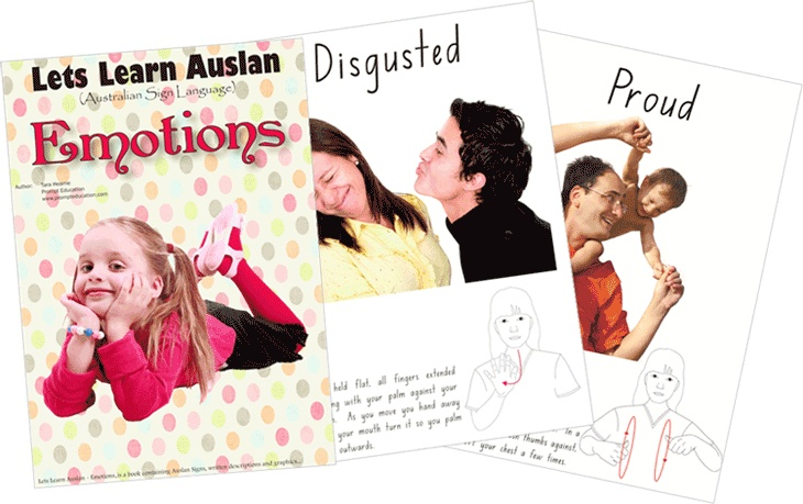 Emotions - 26 pages of the most popular emotions and feelings.  One of the first books in Australia to incorporate Auslan (Australian Sign Language) and full colour graphics in an easy to understand manner $20.00