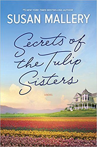 My thoughts on the latest release from Susan Mallery - Secrets of the Tulip Sisters - for TLC Book Tours. It's a book made for reading on the beach.