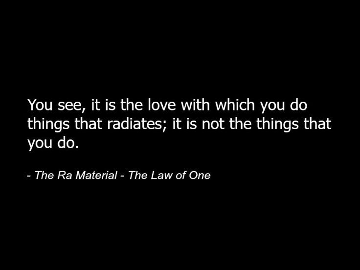 The Ra Material - The Law of One - Quote - Spirituality Metaphysics Spiritual Love 86.jpg