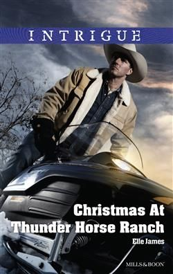 Mills & Boon™: Christmas At Thunder Horse Ranch by Elle James