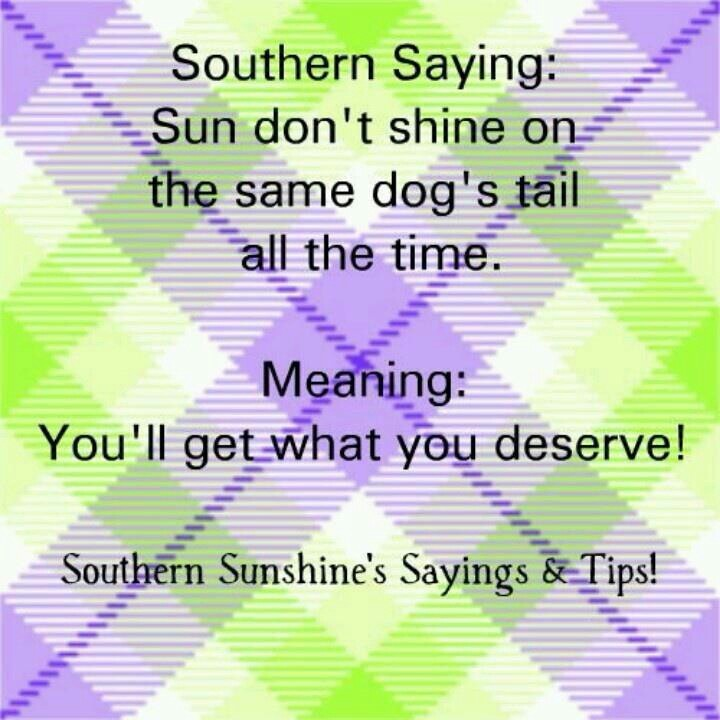108 Best Southern Sayings Images On Pinterest