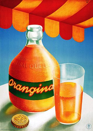 Vintage (1942) Orangina poster.....Orangina always reminds me of Europe, since I tasted there for the first time in 1981.
