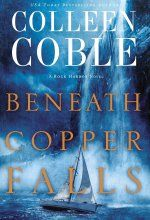 Check out this Pre-Order Deal, Beneath Copper Falls (Rock Harbor Series) by Colleen Coble tagged in Christian > Romance > Mystery & Suspense // #amreading #shopping