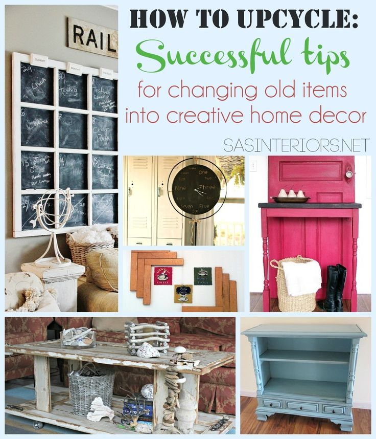 Creative Home Decorations: *How To Upcycle: Successful Tips For Changing Old Items
