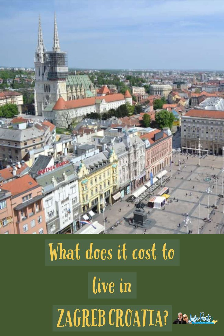 What Does It Cost To Live In Zagreb Croatia Lifepart2 Com Europe Travel Europe Travel Destinations Croatia Travel