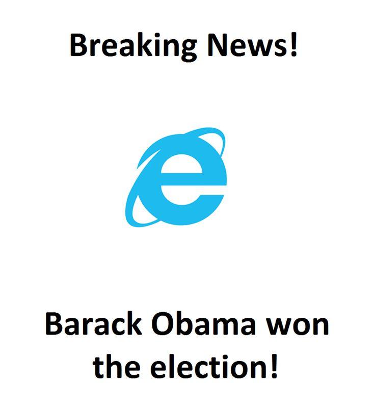 Internet Explorer; Breaking News!  Pinned November 2016