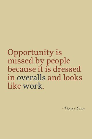 workWork Hard, Quotes Love, Text Quotes, Life Lessons, Good Hard Work, Hard Working Husband Quotes, Favorite Quotes, Best Quotes, Thomas Edison Quotes