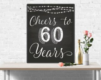 Cheers to 60 Years, 60th Anniversary Chalkboard and Gold Sign, 60th Birthday Sign, 60th Birthday Party Decor ideas, Funny Birthday Sign
