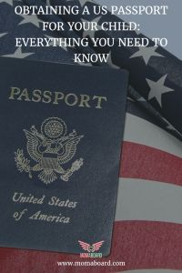 Obtaining a US Passport For Your Child: Everything You Need To Know