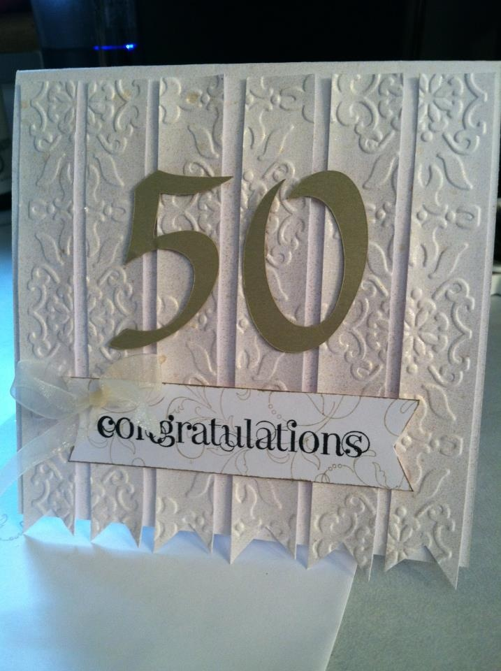 Stampinu0027 Up embossing for 50th Anniversary card