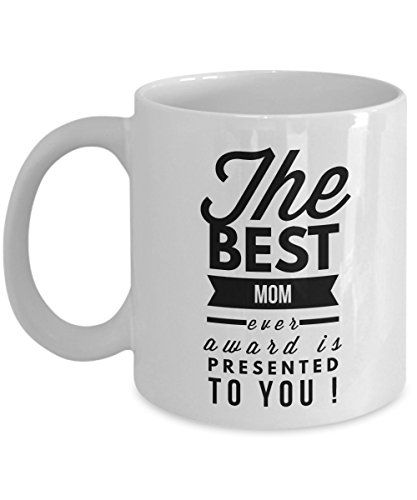 The Best Mom Ever Award Is Presented To You, best Mom mug, marine