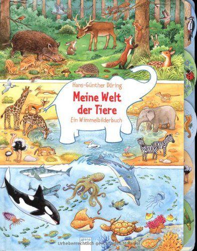 Meine Welt der Tiere: Ein Wimmelbilderbuch von Hans-Günther Döring http://www.amazon.de/dp/3401099264/ref=cm_sw_r_pi_dp_G1.Svb1729SWQ