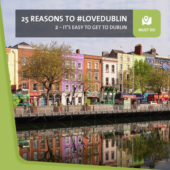 #2: It's Easy To Get To - Whether you're flying or getting the boat, you'll find yourself in Dublin in no time at all. Dublin Airport connects over 100 European destinations, including daily flights to and from 29 UK airports, and ferries run here from Holyhead and Liverpool.