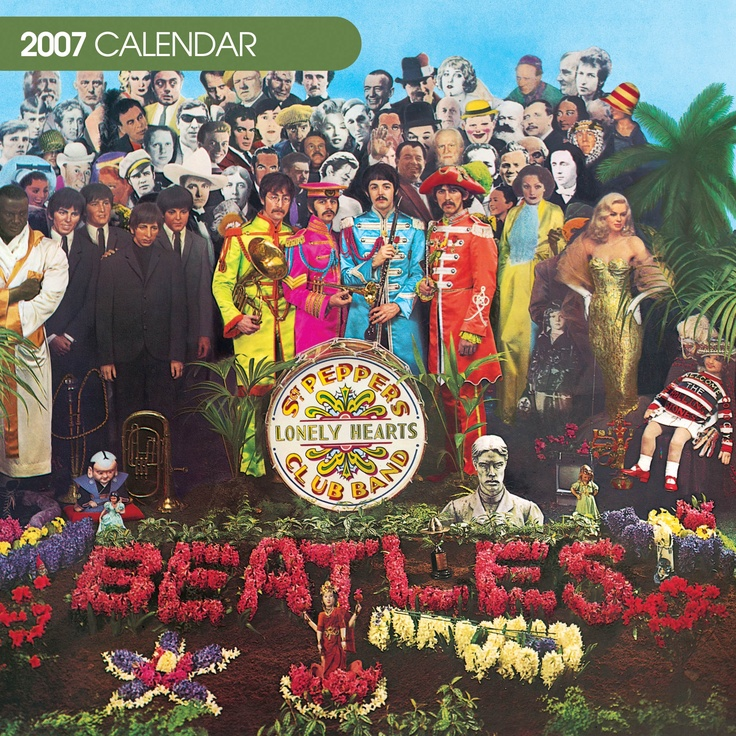 THE BEATLES Official 2007, cover  artwork is from Sgt. Pepper's Lonely Hearts Club Band album.