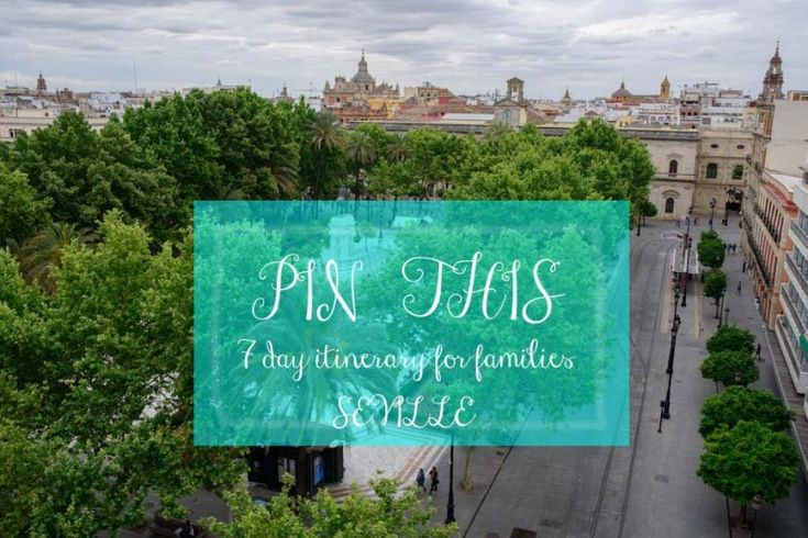 Seville itinerary for families