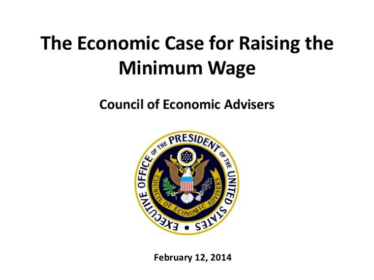 The Economic Case for Raising the Minimum Wage by White House via slideshare