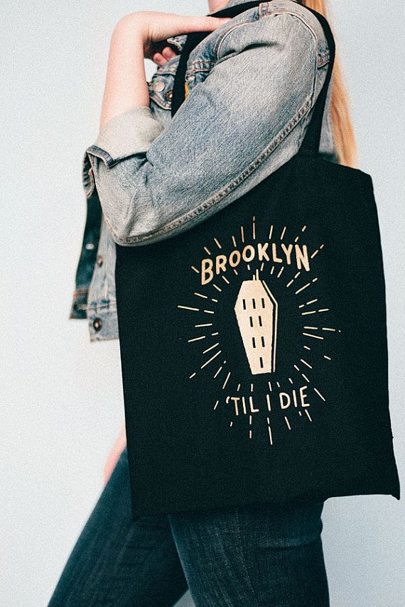 Very hipster but I still love it.  Tote bag  Brooklyn Till I Die black and gold tote bag by ElloThere, $15.00
