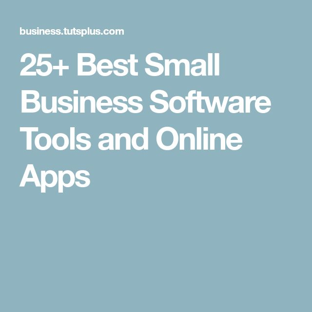 25+ Best Small Business Software Tools and Online Apps