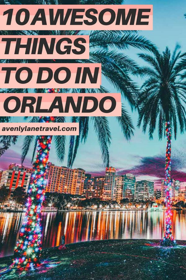 10 Things To Do In Orlando Florida Besides Disney World Orlando Travel Orlando Florida Vacation Orlando Vacation