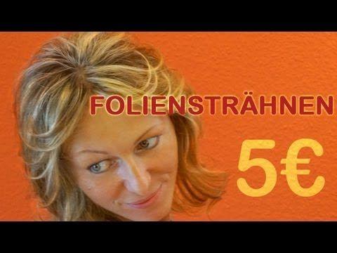 5 € Strähnen • Foliensträhnen gleichmäßig • Anleitung • Tutorial