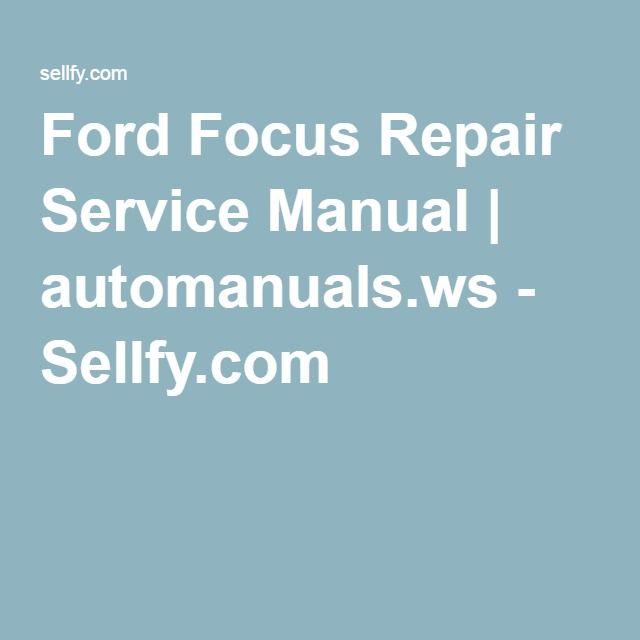ford focus repair manual download