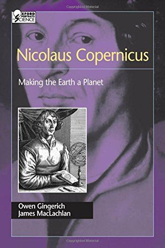 Nicolaus Copernicus: Making the Earth a Planet