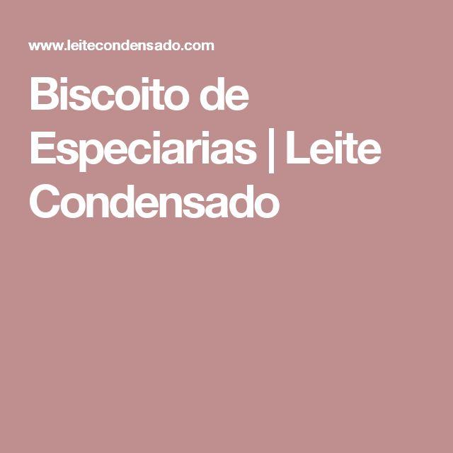 Biscoito de Especiarias | Leite Condensado