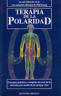 Terapia de la Polaridad de Alan Siegel N.D editado por Obelisco.Todos nosotros tenemos el poder de curar. Podemos curarnos a nosotros mismos, a nuestros parientes y a los que nos rodean. LA clave reside en comprender la verdadera naturaleza de la misma vida: la ENERGÍA. La terapia de la Polaridad es la ciencia de estimular y equilibrar la energía vital del cuerpo. Cuando nos hallamos en un estado de enfermedad o desequilibrio, el flujo de la energía vital queda obstruido.