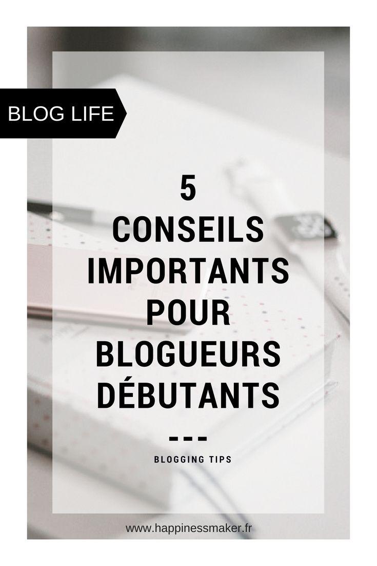 5 conseils pour débuter dans le blogging - conseils pour blogueurs débutants sur Wordpress hébergement, nom de blog, comparaison, je vous dit tout !