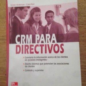 CRM para Directivos de Kristin Anderson y Carol Kerr por 5€ #libros #descuento