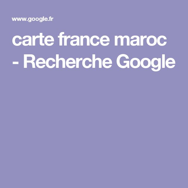 carte france maroc - Recherche Google   Carte de france ...