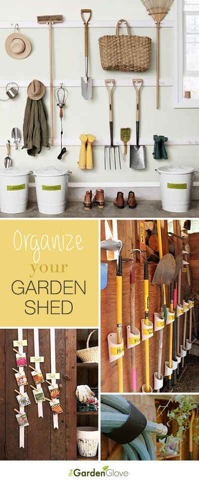 Organize Your Garden Shed • Lots of Ideas  Tutorials!