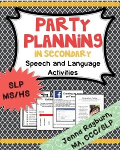 Party Planning Therapy Activity. Middle School and High School Speech Therapy. Great for language and social skills. Students plan a party and then use online tools to make an evite. From TheSpeechRoomNews.com